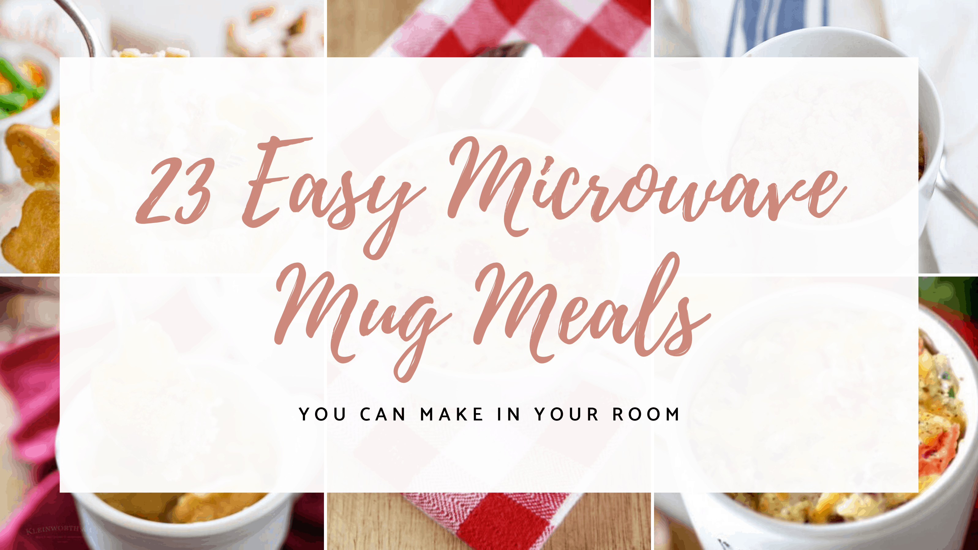 23 Easy Microwave Mug Meals In Under 10 Minutes Simply Allison