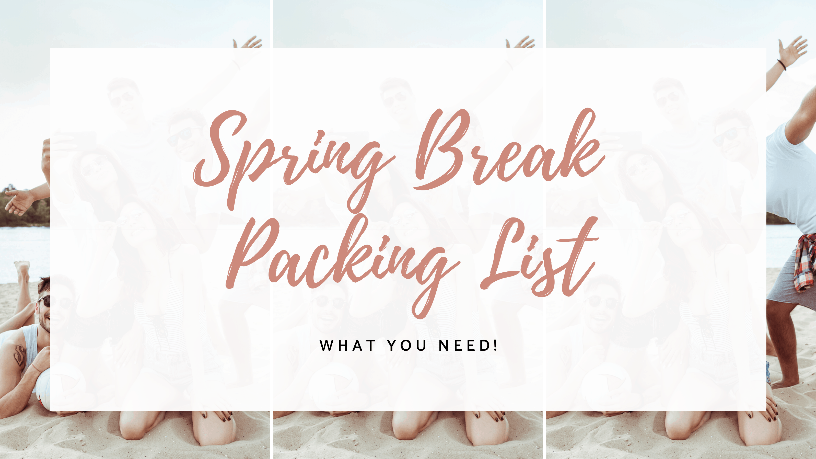 beach spring break packing list